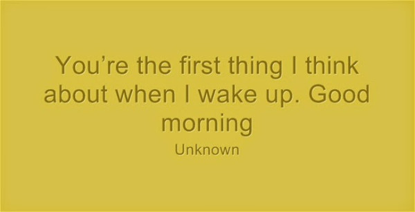35 good morning love quotes for him or her