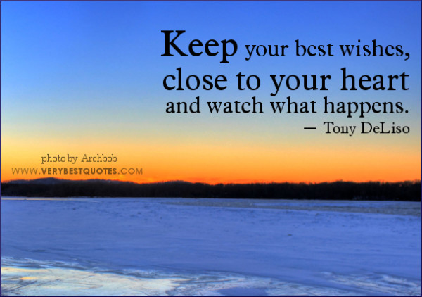 Keep Your Best Wishes Quotes
