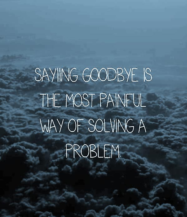 saying goodbye quotes