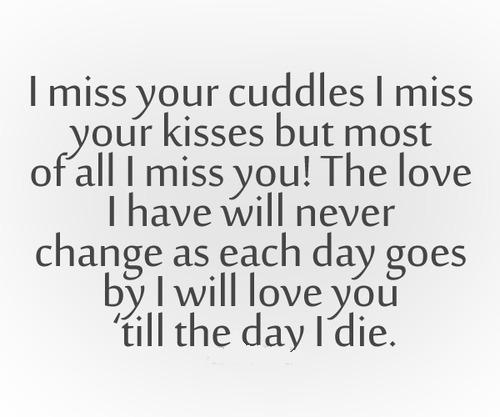 I miss your cuddles